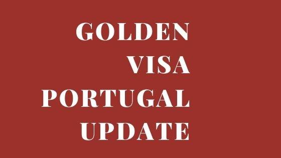 Golden Visa Portugal -A Quick Guide (Latest Update)
