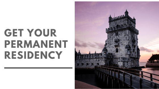 Golden Visa Portugal Process- Get Your Permanent Residency