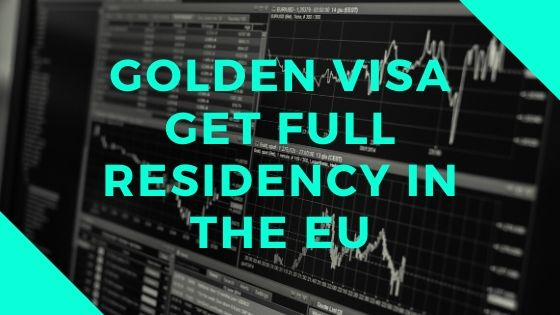Golden Visa Portugal by Investment – Get Full Residency in the EU