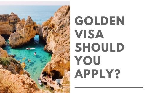 Golden Visa Portugal program- Should You Apply?