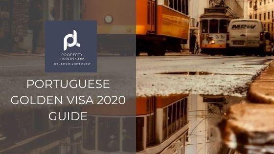 Portuguese Golden Visa 2020 Guide