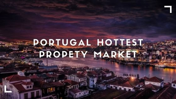 Portugal: Europe's Hottest Property Market
