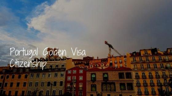 Portugal Golden Visa Citizenship