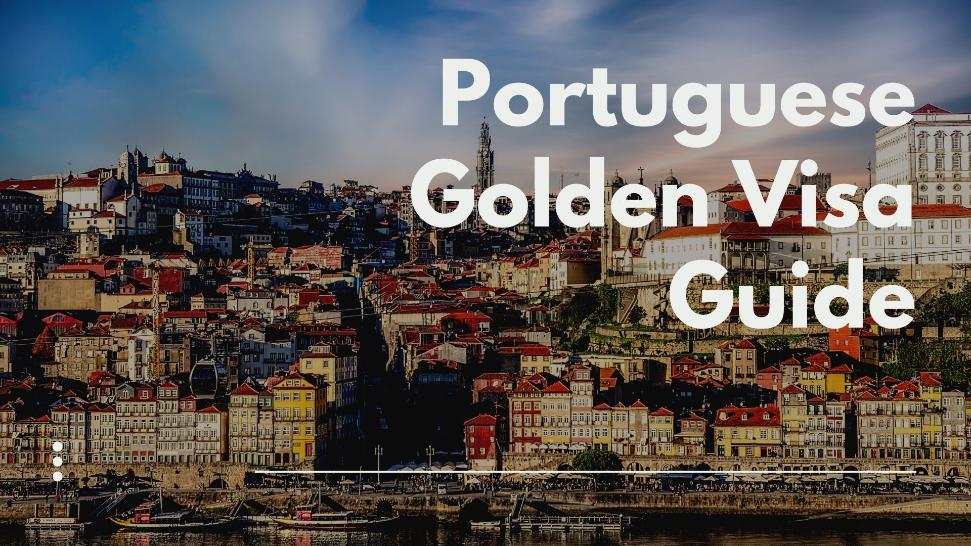 Portuguese Golden Visa Guide