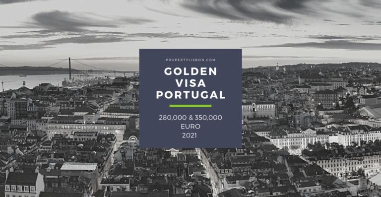 Golden Visa Portugal 2022