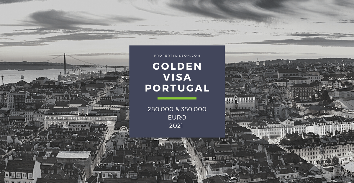 Portugal's Golden Visa 2022 New Locations, Laws, Prices